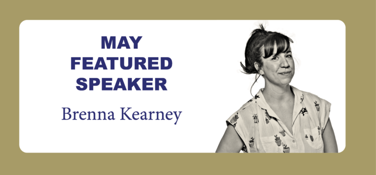 Brenna Kearney featured speaker at May Lunch-N-Learn